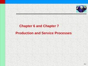 Chap6-7-Production and Service Processes
