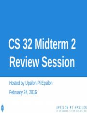 CS32 Midterm 2 Review Session.pptx