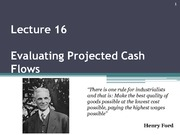 Lecture_16-1._Evaluating_Projected_Cash_Flows