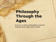 Philosophy through the ages by Shelly Roberts