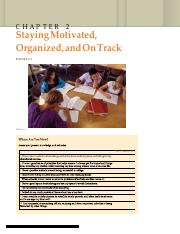 Chapter 2 - Staying Motivated, Organized, On Track.pdf