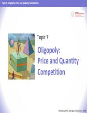 ME 2016 - Topic 07 - Oligopoly - Price and Quantity Competition.pdf