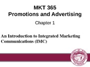 Chapter 1: An Introduction to Integrated Marketing Communications (IMC)