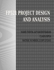 FP521 PROJECT DESIGN AND ANALYSIS.pptx