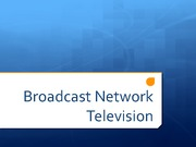 RTVF 341 Broadcast Network Television