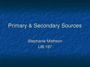 Primary & Secondary Sources (1)
