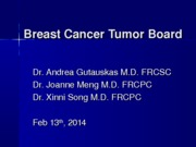 Tumor Board 2014-Feb13-v7_(copy01)