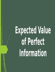 Expected Value of Perfect Information.pptx