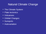 Natural Climate Change - Causes