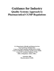 Guidance for Industry - quality systems approach to pharmaceutical cGMP regulations