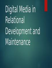 Digital Media in Relational Development and Maintenance (2) [Repaired].pptx