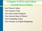 Chapter 8 Net Present Value and Internal Rate of Return