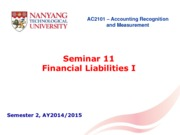 AC2101 S2 20142015 Seminar 11 Financial Liability
