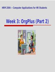 Intro to OrgPlus _part 2_