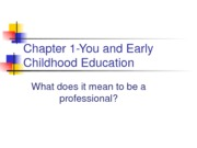 Chapter1YouandEarlyChildhoodEducation-Re