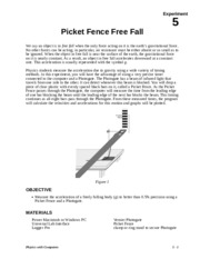 acceleration of a freely falling picket fence photogate lab report We will determine the acceleration of gravity of a freely falling object and use a photogate have one lab partner drop the picket fence lab report: your.