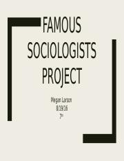 Famous Sociologists Assignment - Sociology