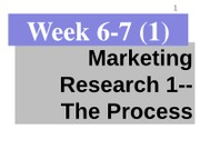 - Week 6 Marketing Research - 1 the process