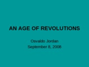 THE AGE OF REVOLUTIONS