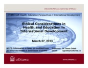 LECTURE 11 - Ethical Considerations in International Health and Development