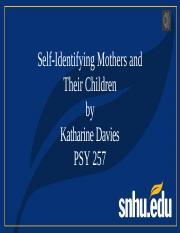 Self-Identifying Mothers and Their Children