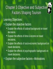 Chapter 3 Objective and Subjective Factors Influencing Tourists
