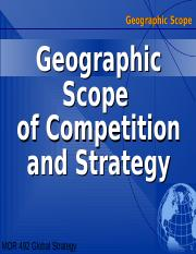 Geographic Scope of Strategy and Competition.ppt