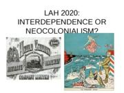 LESSON 15 - Interdependece or Neocolonialism