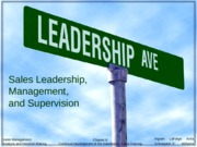 Chapter 7. Sales Leadership, Management, and Supervision