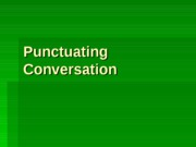 Punctuating Conversation
