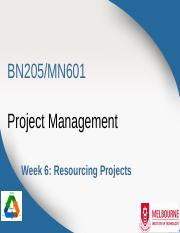BN205_MN601_Lecture6 - Resourcing Projects.pptx