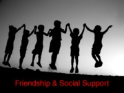 Lecture 5 Psych Notes (Friendship Social Support)