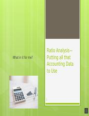 Ratio Analysis—Putting all that Accounting Data to Use (Ch3) (1).pptx