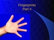 Fingerprints II