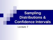 Lecture 7 Sampling Distributions & Confidence Intervals