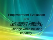 Empowerment eval and community capacity