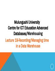 Lecture 18-Data Warehouse Time