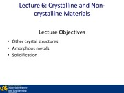 Lecture 6B - Crystalline and Noncrystalline Materials for Students