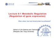 10-1 Lecture 8-1 Metabolic Regulation