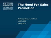 POST Class 13a The Need for Sales Promotion
