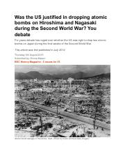 Was the US justified in dropping atomic bombs on Hiroshima and Nagasaki during the Second World War.