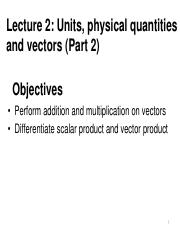 1stLE Lecture 02 - R1 Units, physical quantities and vectors part 2A.pdf
