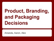 Chapter 10: Product, Branding, and Packaging Decisions Student-made Presentation