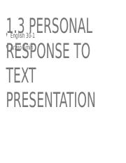 1.3 personal response to text presentation .pptx