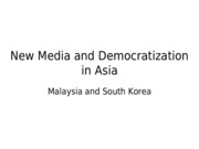 Lec 11 - New Media and Democratization in East Asia