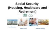 GES1002_SSA2220 - Social Security System (Housing_ Healthcare and Retirement).pptx