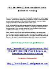 BUS 401 Week 3 Return on Investment Education Funding.doc