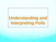 Understanding, Interpreting Polls