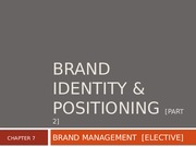 4 - Brand Identity & Positioning [LAST PART]