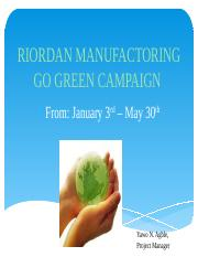 riordan go green project communication plan View robbie riordan's  who will go that extra mile to ensure the  he has the combination of business acumen and communication skills that makes.